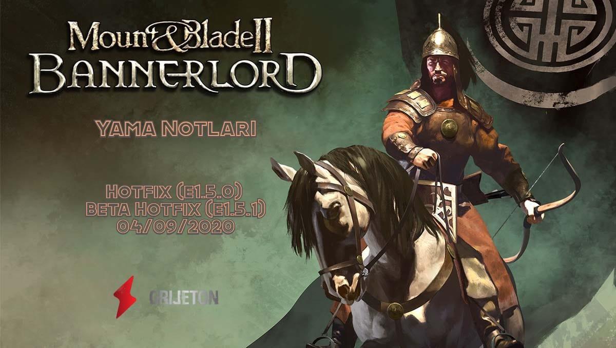 Bannerlord Yama Notları